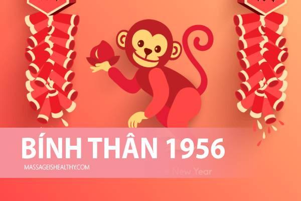 [Bính Thân 1956] Sinh năm 1956 mệnh gì tuổi con gì hợp màu nào, hợp tuổi gì sinh năm 56 bao nhiêu tuổi?