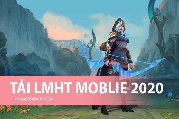Liên Minh Huyền Thoại Mobile Tốc Chiến: Cách tải và đăng ký Lmht Mobile sẽ ra mắt 2020 trên điện thoại
