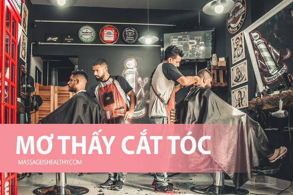 [GMGM] Nằm mơ thấy cắt tóc ngắn, mơ thấy người khác cắt tóc mình ý nghĩa gì, mơ thấy cắt tóc đánh số nào?