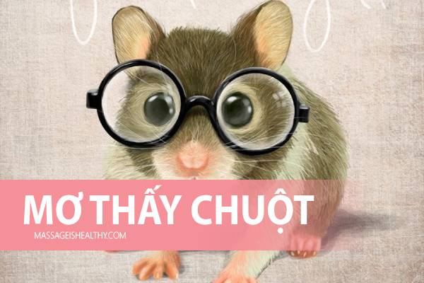 [GMGM] Mơ thấy CHUỘT con Chuột bạch Chuột cắn báo điềm gì, nằm mơ thấy chuột đánh con gì chính xác 99%